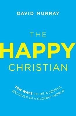 The Happy Christian