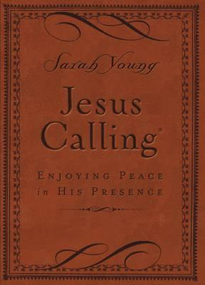 Jesus Calling (Brown Leathersoft) : Enjoying Peace in His Presence (with Scripture References)