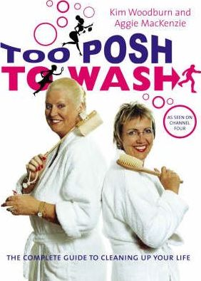 Too Posh to Wash
