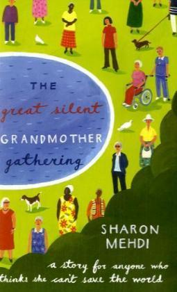 The Great Silent Grandmother Gathering