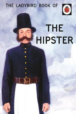 The Ladybird Book of the Hipster Cover Image