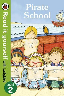 Pirate School - Read it yourself with Ladybird