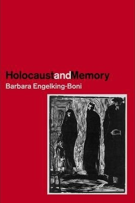 The Holocaust and Memory
