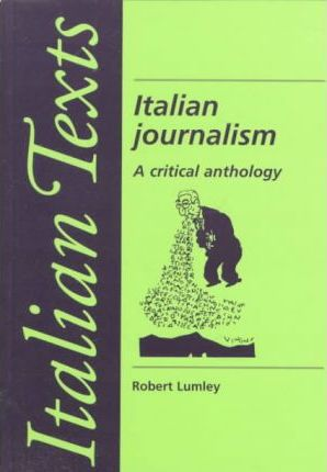 Italian Journalism  A Critical Anthology