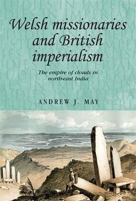 Welsh Missionaries and British Imperialism