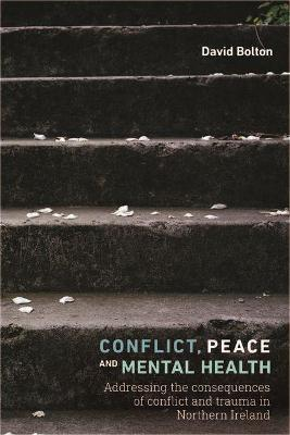 Conflict, Peace and Mental Health