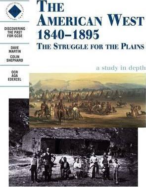 The American West 1840-1895: An SHP depth study