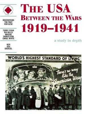 The USA Between the Wars 1919-1941: A depth study