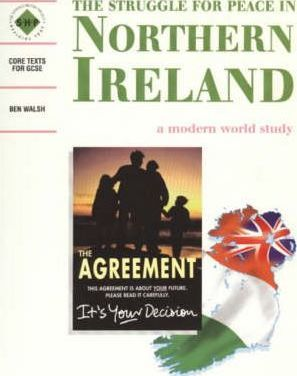 The Struggle for Peace in Northern Ireland: Students' Book