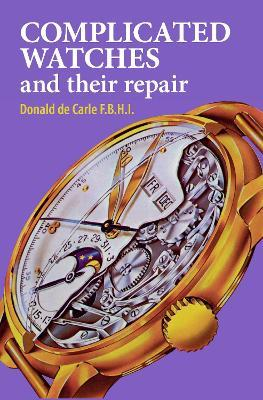 Complicated Watches and Their Repair