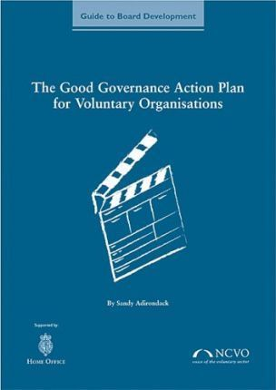 The Good Governance Action Plan for Voluntary Organisations