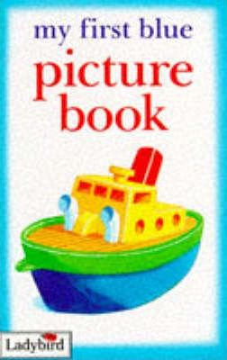 My First Blue Picture Book