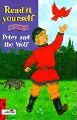 Read It Yourself: Level Four: Peter and The Wolf