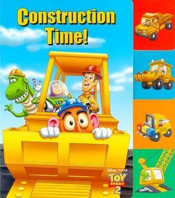 Construction Time!: Toy Story