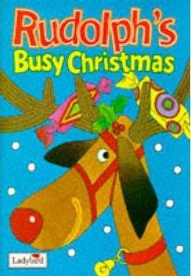 Rudolph's Busy Christmas