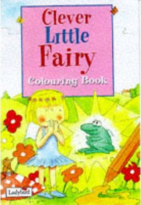 Clever Little Fairy: Colouring Book