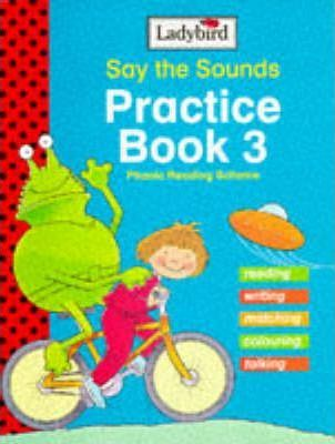 Say the Sounds Reading Scheme: Practice Book 3