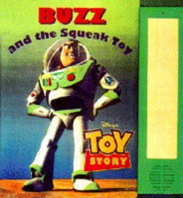 Toy Story: Buzz and the Squeaky Toy