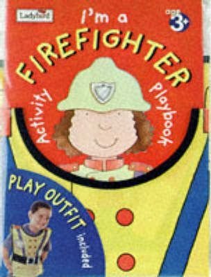 Let's Play I'm a Firefighter