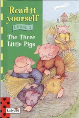 Read it Yourself Book and Tape - Level 2: the Three Little Pigs