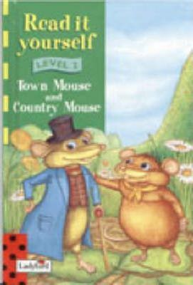 Read it Yourself Book and Tape - Level 2: the Town Mouse and the Country Mouse