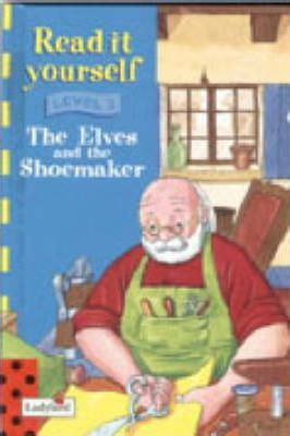 Read it Yourself Book and Tape - Level 3: Elves and the Shoemaker