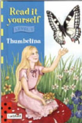 Read it Yourself Book and Tape - Level 3: Thumbelina