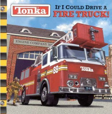 Tonka: If I Could Drive a Truck
