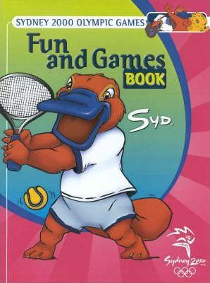 Sydney 2000 Olympic Games Fun & Games Book