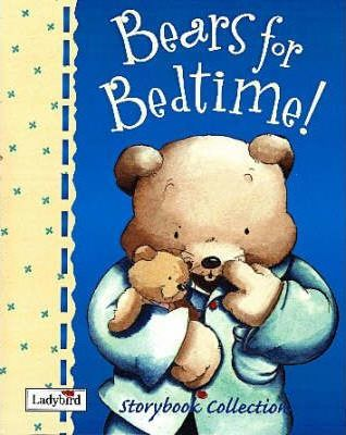 Bears for Bedtime Storybook Collection