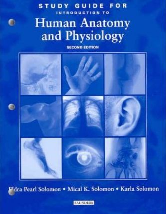 Study Guide to Accompany Introduction to Human Anatomy and ...