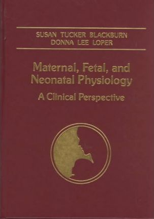 Maternal, Foetal and Neonatal Physiology