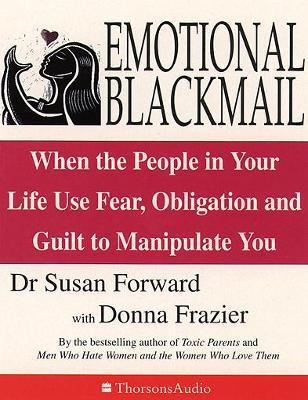 How to deal with emotional blackmail