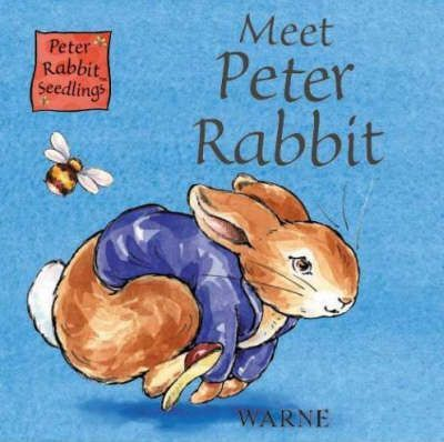 Peter Rabbit Seedlings: Meet Peter Rabbit