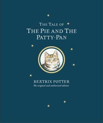 The Tale of The Pie and The Patty-Pan Limited Centenary Edition