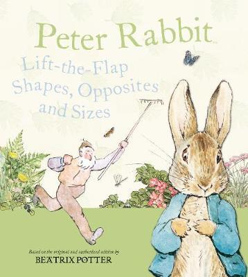 Peter Rabbit Lift-the Flap Shapes, Opposites and Sizes