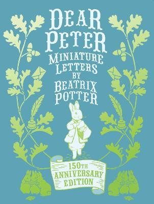 Dear Peter Miniature Letters by Beatrix Potter