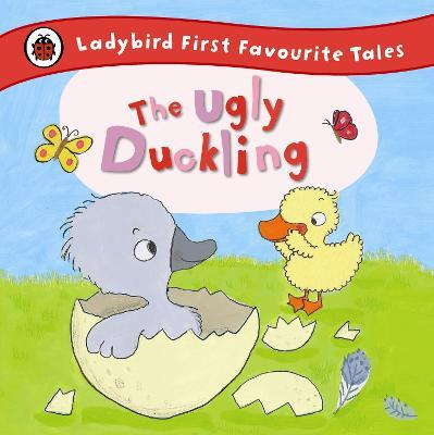 The Ugly Duckling: Ladybird First Favourite Tales Cover Image
