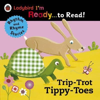Trip-Trot Tippy-Toes: Ladybird I'm Ready to Read