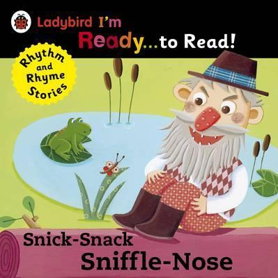 Snick-Snack Sniffle-Nose: Ladybird I'm Ready to Read