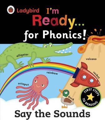 Ladybird I'm Ready for Phonics: Say the Sounds - a Ladybird Big Book