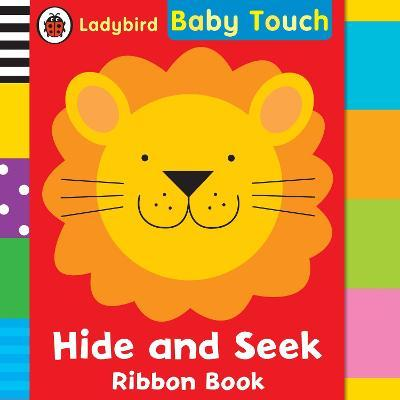 Baby Touch: Hide and Seek ribbon book