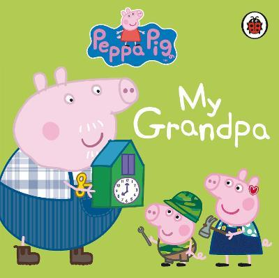 Peppa Pig: My Grandpa