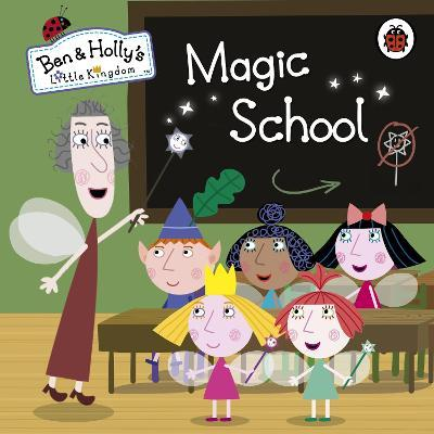 ben and hollys little kingdom magic school - Ben And Holly Christmas