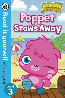 Moshi Monsters: Poppet Stows Away - Read it yourself with Ladybird