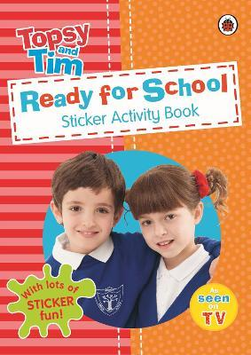 Ready for School A Ladybird Topsy and Tim sticker activity book