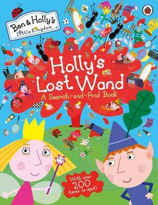 ben and holly s little kingdom holly s lost wand a search and