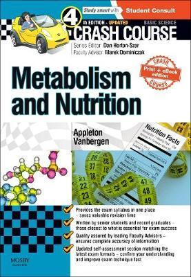 Crash Course: Metabolism and Nutrition: Updated Print + eBook edition