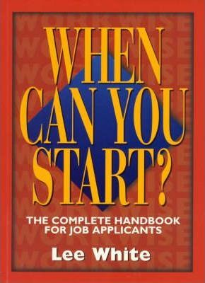 When Can You Start?