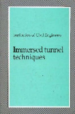 Immersed Tunnel Techniques
